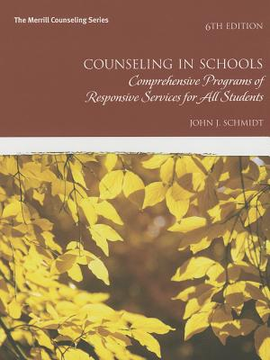 Counseling in Schools By Schmidt, John J.